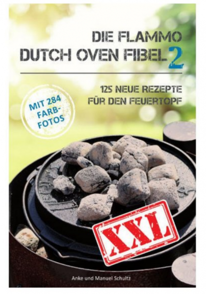 Dutch Oven Fibel 2 XXL Kochbuch