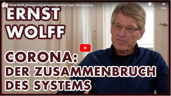 Ernst-Wolff-Corona-und-der-herbeigefu-hrte-Crash-Coronavirus