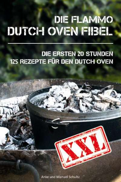 Dutch Oven Fibel XXL Kochbuch